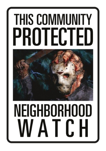 Friday the 13th Jason Neighborhood Watch Tin Sign
