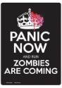 Zombies Coming Sign