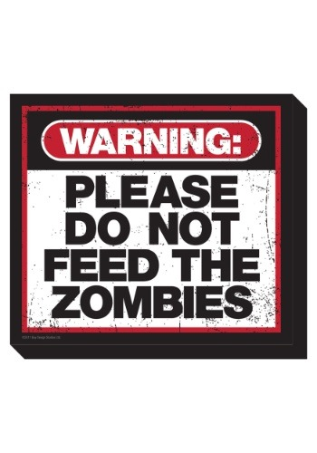 Please Do Not Feed the Zombies Funky Chunky Magnet