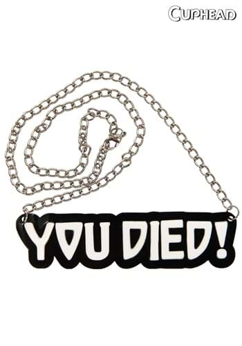 You Died Necklace